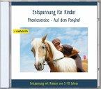 Entspannung für Kinder Phantasiereise - Auf dem Ponyhof, Audio-CD
