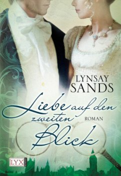 Liebe auf den zweiten Blick - Sands, Lynsay