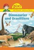 Dinosaurier und Urzeittiere / Pixi Wissen Bd.74