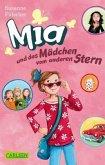 Mia und das Mädchen vom anderen Stern / Mia Bd.2