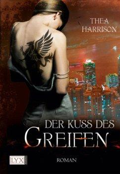 Der Kuss des Greifen / Elder Races Bd.3 - Harrison, Thea