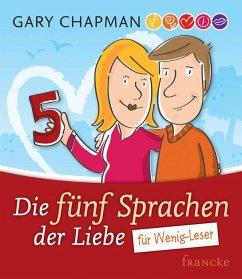 Die fünf Sprachen der Liebe für Wenig-Leser - Chapman, Gary