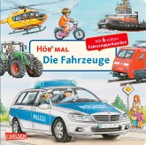 Die Fahrzeuge / Hör mal Bd.7