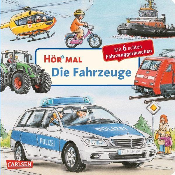 Die Fahrzeuge / Hör mal Bd.7 - Zimmer, Christian