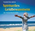 Spirituelles Geldbewusstsein, Audio-CD