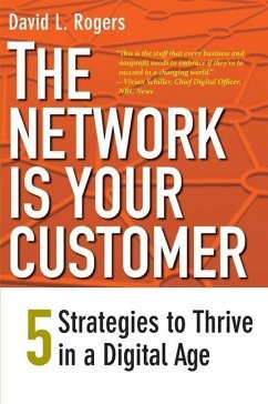The Network Is Your Customer - Rogers, David L.