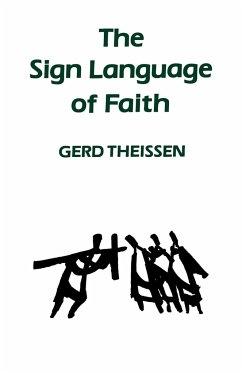 The Sign Language of Faith