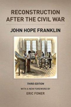 Reconstruction after the Civil War, Third Edition - Franklin, John Hope