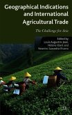 Geographical Indications and International Agricultural Trade: The Challenge for Asia