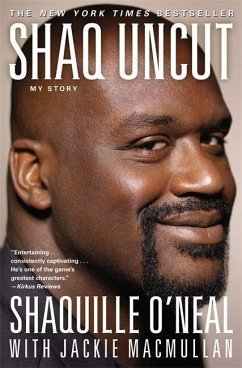 Shaq Uncut: My Story - O'Neal, Shaquille