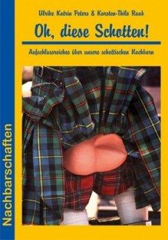 Nachbarschaften: Oh, diese Schotten!