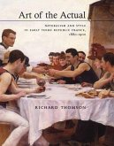 Art of the Actual: Naturalism and Style in Early Third Republic France, 1880-1900