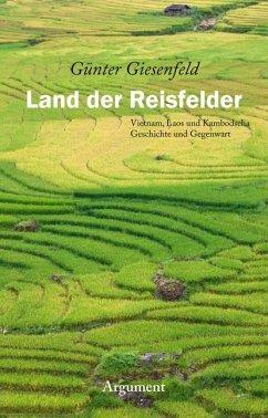 Land der Reisfelder - Giesenfeld, Günter