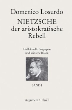 Nietzsche, der aristokratische Rebell - Losurdo, Domenico