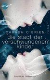 Die Stadt der verschwundenen Kinder / Gaia Stone Trilogie Bd.1