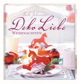 Deko Liebe Weihnachten - Johannson, Imke