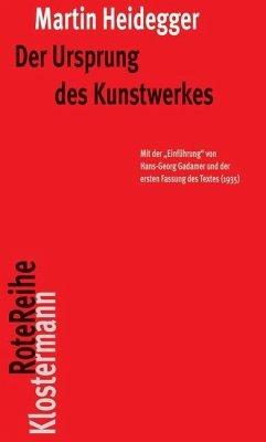 Der Ursprung des Kunstwerkes - Heidegger, Martin