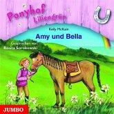 Amy und Bella / Ponyhof Liliengrün Bd.11 (1 Audio-CD)