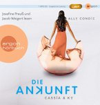 Die Ankunft / Cassia & Ky Bd.3 (1 MP3-CD)