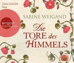 Die Tore des Himmels, 6 Audio-CDs - Weigand, Sabine
