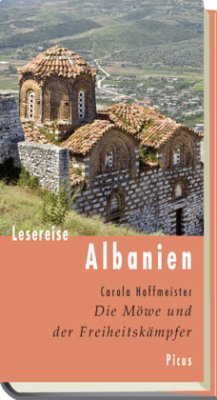 Lesereise Albanien - Hoffmeister, Carola