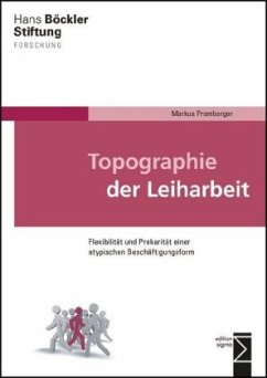 Topographie der Leiharbeit
