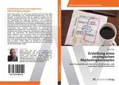 9783639400540 - Erler, André: Erstellung eines strategischen Marketingkonzeptes - Buch