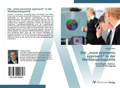 """9783639400847 - Siebelt, Philipp: Der """"more economic approach"""" in der Wettbewerbspolitik - Buch"""