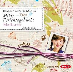 Milas Ferientagebuch: Mallorca, 2 Audio-CDs - Minte-König, Bianka