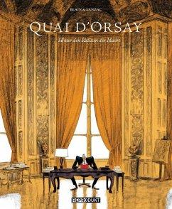Quai d`Orsay - Lanzac, Abel; Blain, Christophe