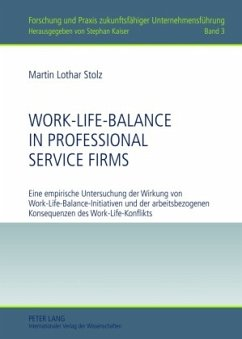 Work-Life-Balance in Professional Service Firms - Stolz, Martin Lothar