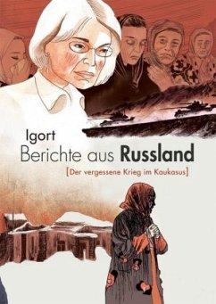 Berichte aus Russland - Igort