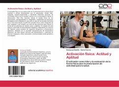Activación física: Actitud y Aptitud