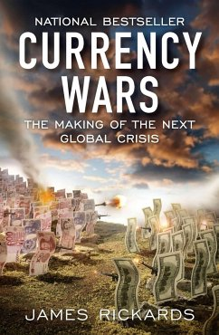 Currency Wars - Rickards, James