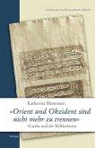 »Orient und Okzident sind nicht mehr zu trennen«
