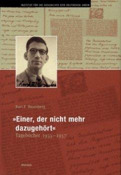 »Einer, der nicht mehr dazugehört« - Rosenberg, Kurt F.