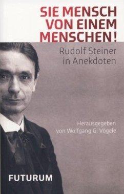 Sie Mensch von einem Menschen - Vögele, Wolfgang G.