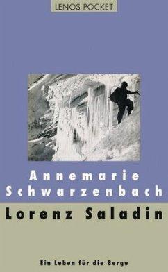 Lorenz Saladin - Schwarzenbach, Annemarie
