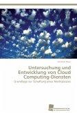 Untersuchung und Entwicklung von Cloud Computing-Diensten