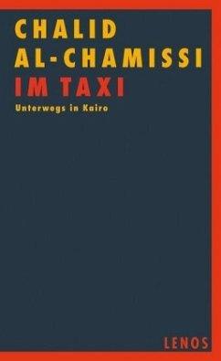 Im Taxi - Chamissi, Chalid al-
