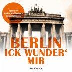 Berlin - Ick wunder' mir (MP3-Download)