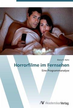 9783639402339 - Hahn, Elena R.: Horrorfilme im Fernsehen - Buch