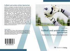 9783639403077 - Cnotka, Daniel: Fußball und andere elitäre Sportarten - Buch