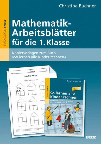 Mathematik-Arbeitsblätter für die 1. Klasse von Christina Buchner ...