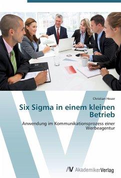 9783639402223 - Heuer, Christian: Six Sigma in einem kleinen Betrieb - Buch