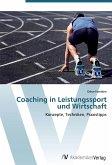 Coaching in Leistungssport und Wirtschaft