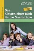 Das Klassenlehrer-Buch für die Grundschule