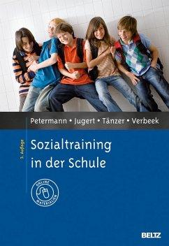 Sozialtraining in der Schule - Petermann, Franz; Jugert, Gert; Tänzer, Uwe; Verbeek, Dorothe
