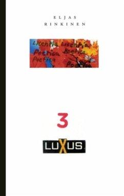 3 Luxus