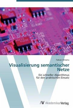 9783639402124 - Aiteanu, Fabian: Visualisierung semantischer Netze - Buch